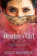 Destiny's Girl: A romance with a liberal splash of tears, smiles, family drama and sizzling chemistry. Kindle Edition