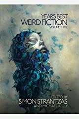 Year's Best Weird Fiction, Vol. 3