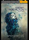 Year's Best Weird Fiction, Vol. 3 (English Edition)