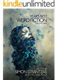 Year's Best Weird Fiction, Vol. 3 (English Edition)