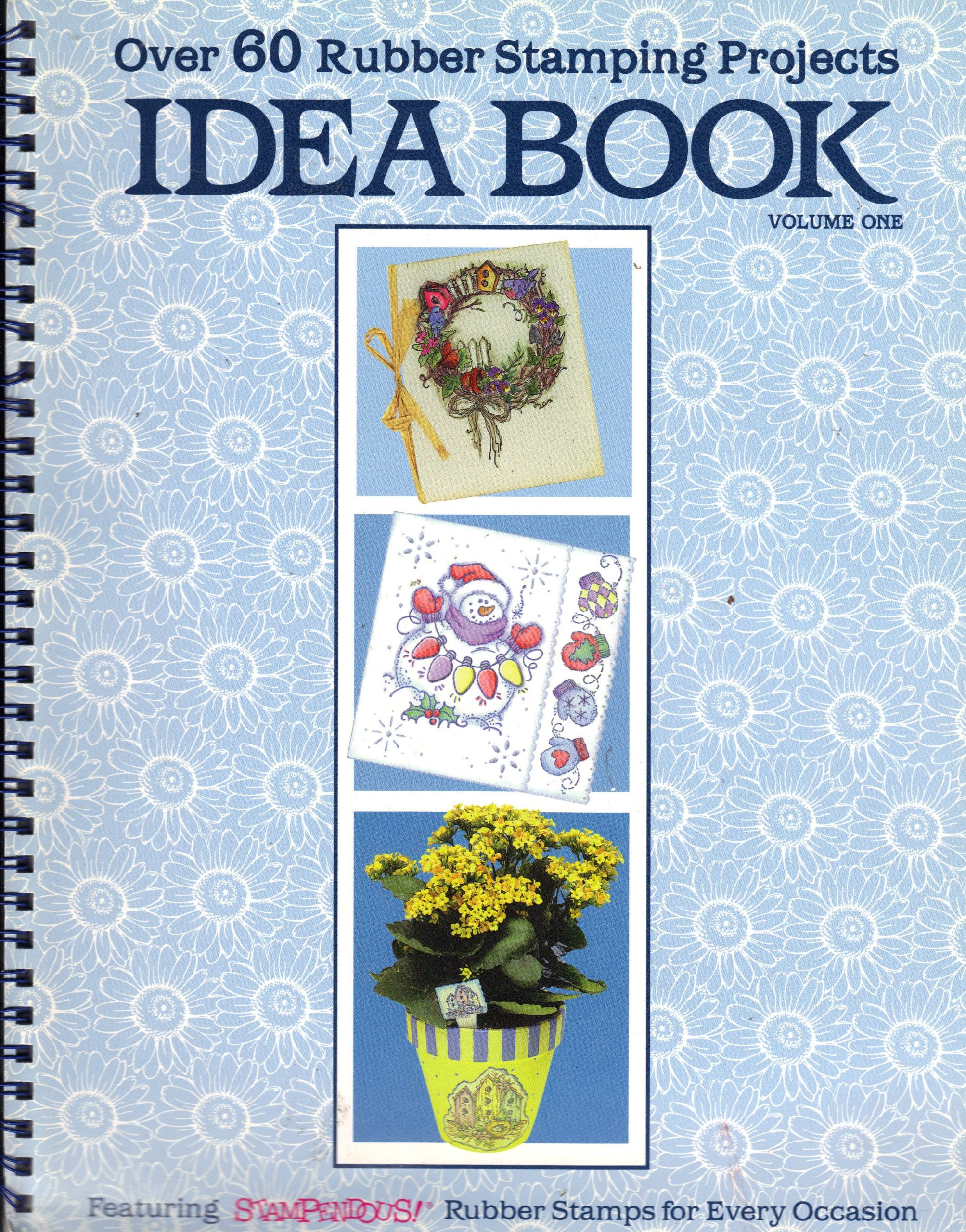 Over 60 Rubber Stamping Projects Idea Book (Volume One)