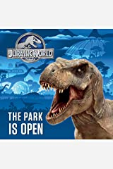 The Park is Open (Jurassic World) (Pictureback(R)) Kindle Edition
