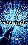 Fracture (The Flicker Effect Book 2)