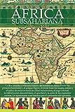 Breve historia del África subsahariana (Spanish Edition)
