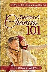 Second Chances 101 (A Ripple Effect Romance Novella Book 5)