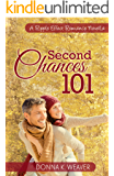Second Chances 101 (A Ripple Effect Romance Novella Book 5)