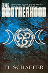 The Brotherhood (Mariposa Book 2)