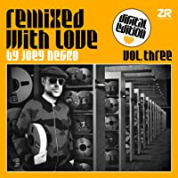 Remixed With Love by Joey Negro Vol.3 (Digital Edition)