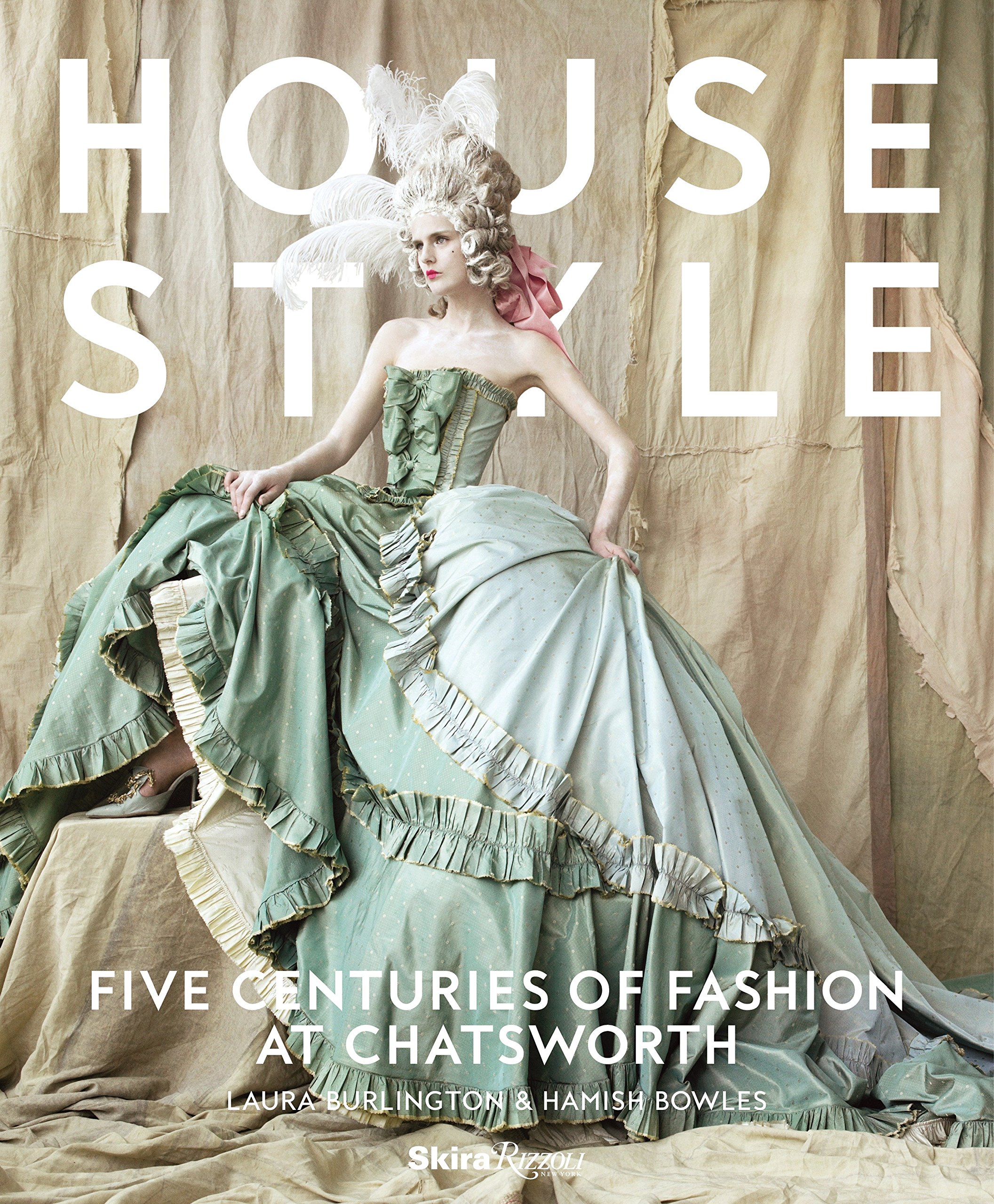 House Style: Five Centuries Of Fashion At Chatsworth: Amazon.de: Hamish  Bowles, Kimberly Chrisman Campbell, Charlotte Mosley, Duke Of Devonshire,  ...