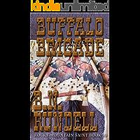 Buffalo Brigade: Rocky Mountain Saint