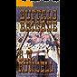 Buffalo Brigade: Rocky Mountain Saint Book 10