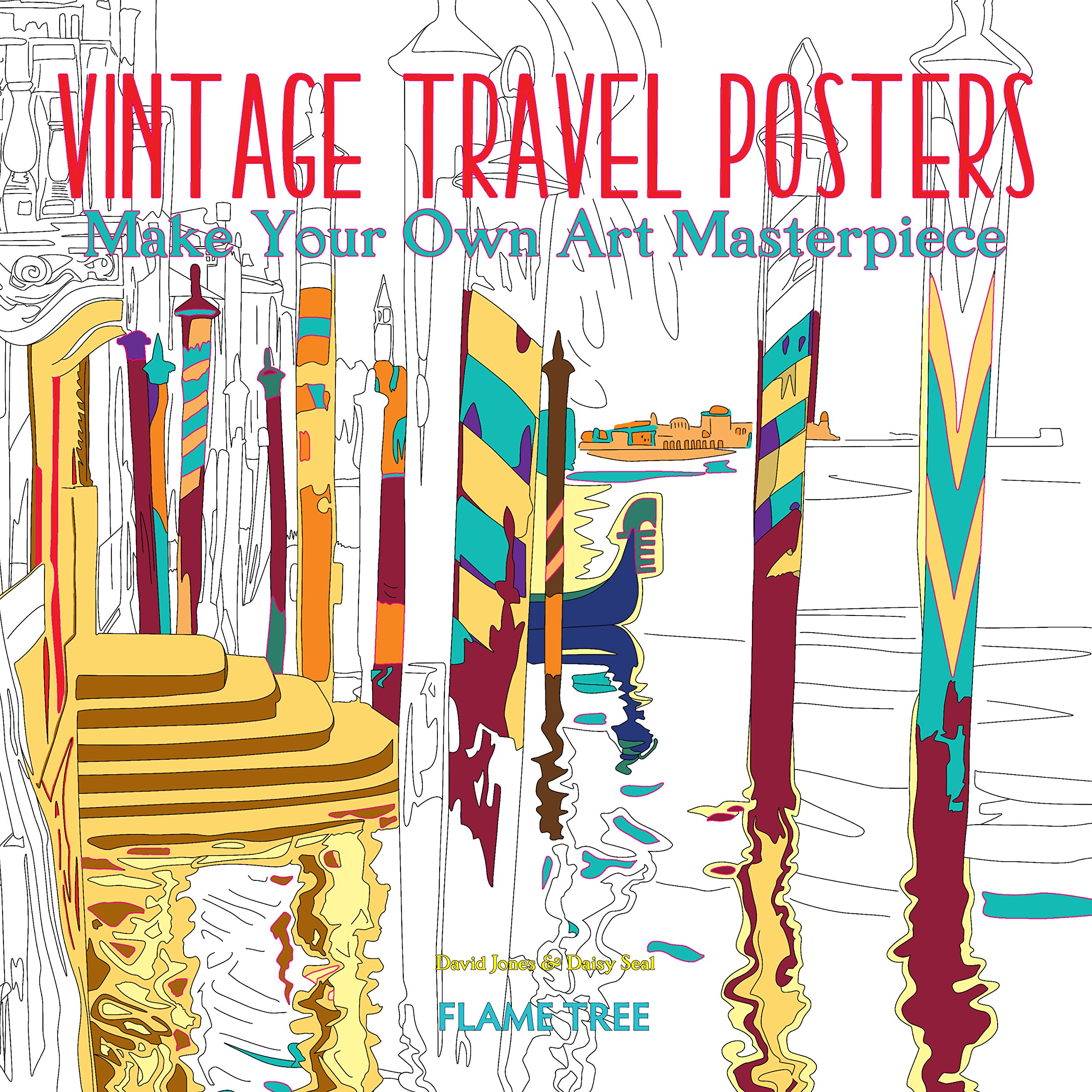 Vintage Travel Posters (Art Coloring Book): Make Your Own Art Masterpiece (Colouring Books)