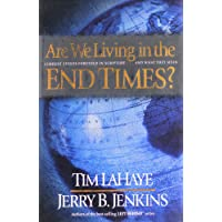 Are We Living in the End Times?: Current Events Foretold in Scripture.and What They Mean