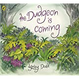 The Dudgeon Is Coming