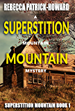 Superstition Mountain: An Appalachian Mystery : A Mountain Mystery  (Superstition Mountain  Book 1)