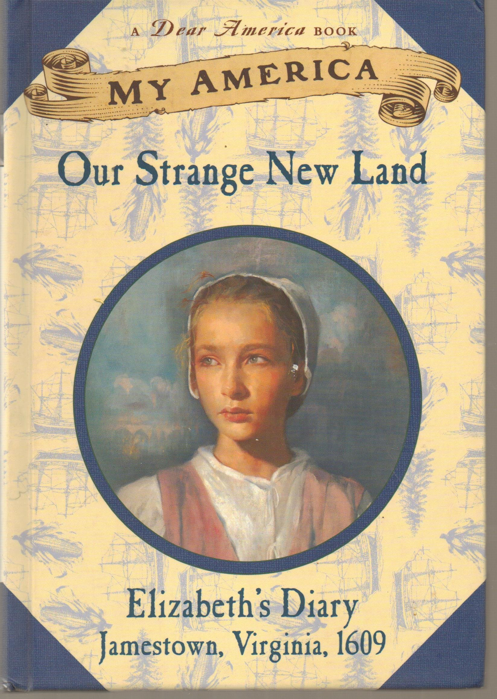 Download DEAR AMERICA - MY AMERICA - OUR STRANGE NEW LAND - ELIZABETH'S DIARY PDF