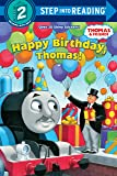 Happy Birthday, Thomas!: Based on the Railway Series