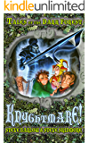 Knyghtmare! (Tales of the Dark Forest Book 4)