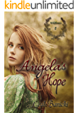 Angela's Hope: Western Romance on the Frontier Book #2 (Wildflowers)