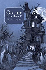 Gothic Blue Book V: The Cursed Edition Kindle Edition