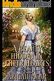 A Beauty Hidden in their Hearts: A Historical Regency Romance Book