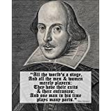 "Decorative Art Print: Classic WILLIAM SHAKESPEARE w/ Famous Quote 'All the World's a Stage' (11""×14"" print)"