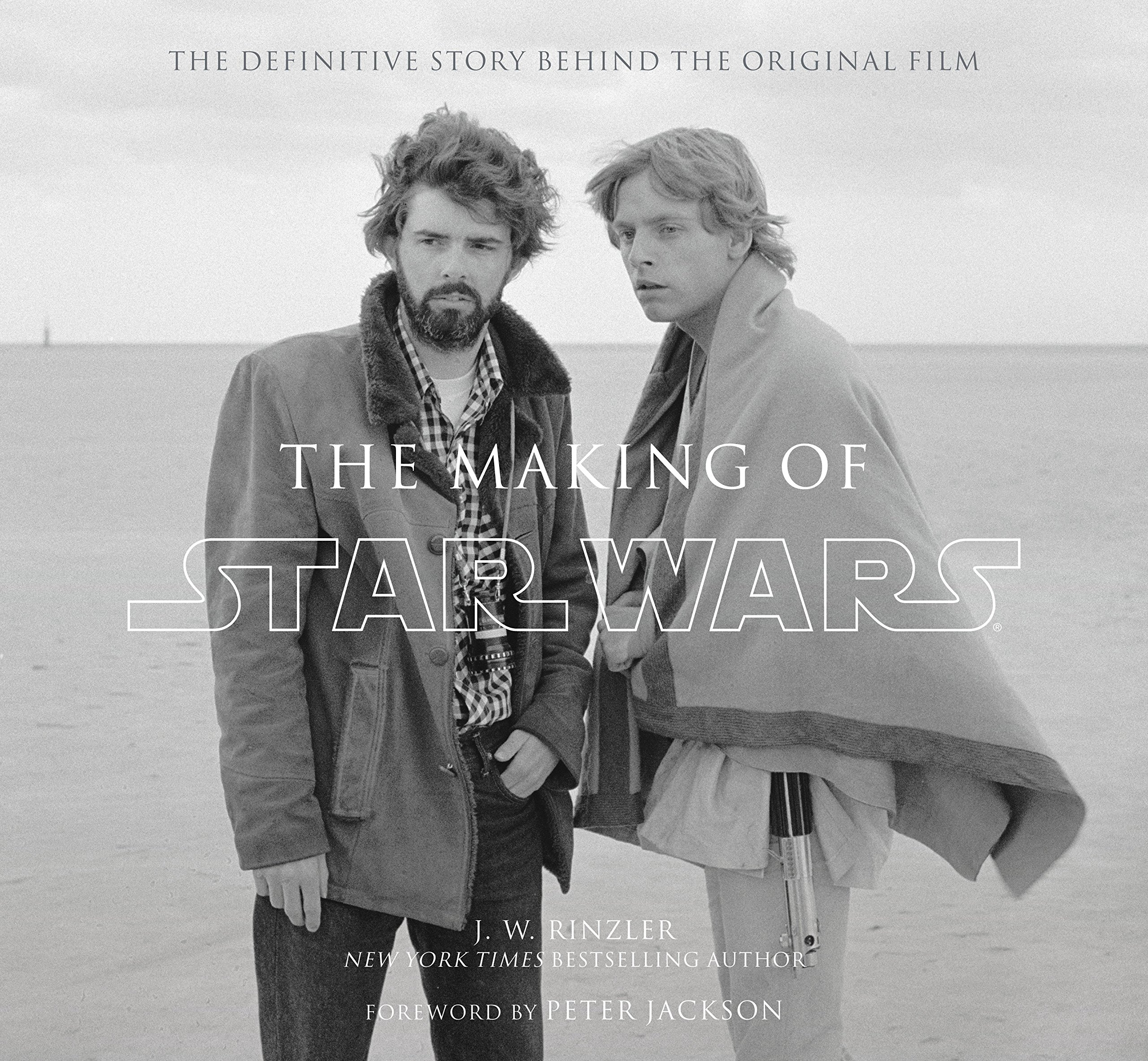 The Making of Star Wars: The Definitive Story Behind the Original Film by Del Rey