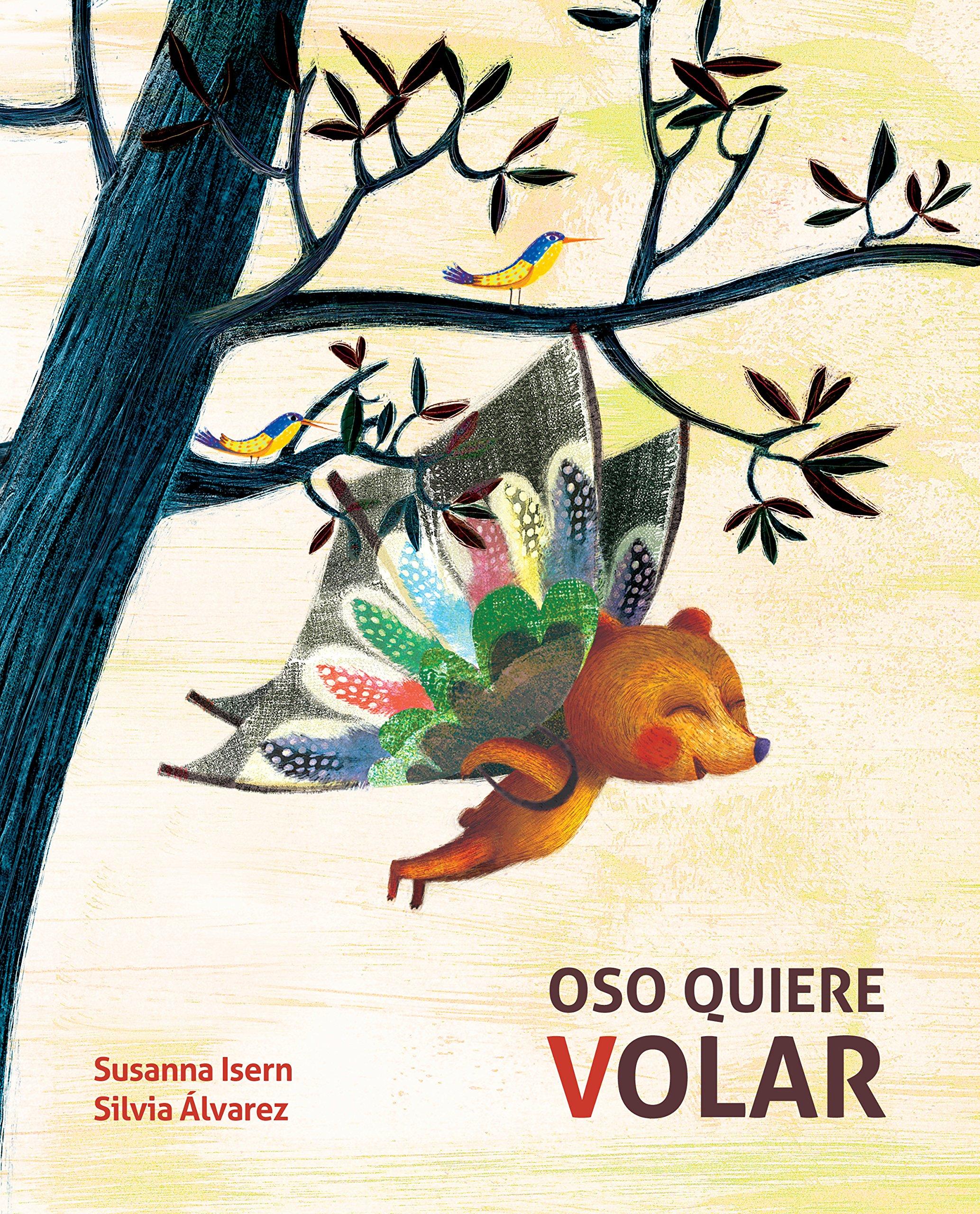 Oso quiere volar (Spanish Edition)