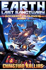 Earth - Last Sanctuary (Definitive Edition) (Universe in Flames Book 1) Kindle Edition
