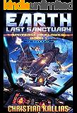 Earth - Last Sanctuary (Definitive Edition) (Universe in Flames Book 1)