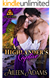 A Highlander's Captive (Highland Temptations Book 1)