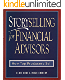 Storyselling for Financial Advisors: How Top Producers Sell