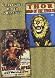 Thor, Lord of the Jungles (1913) / Tarzan of the Apes (1918)