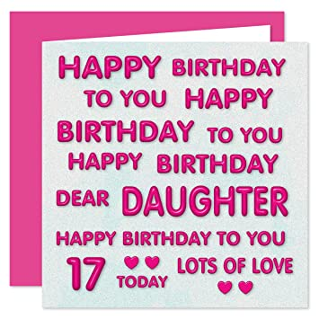 Daughter 17th Happy Birthday Card