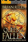 Queen of the Fallen (Second Death Book 2)