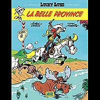 Les aventures de Lucky Luke d'après Morris - tome 1 - La belle province (French Edition)