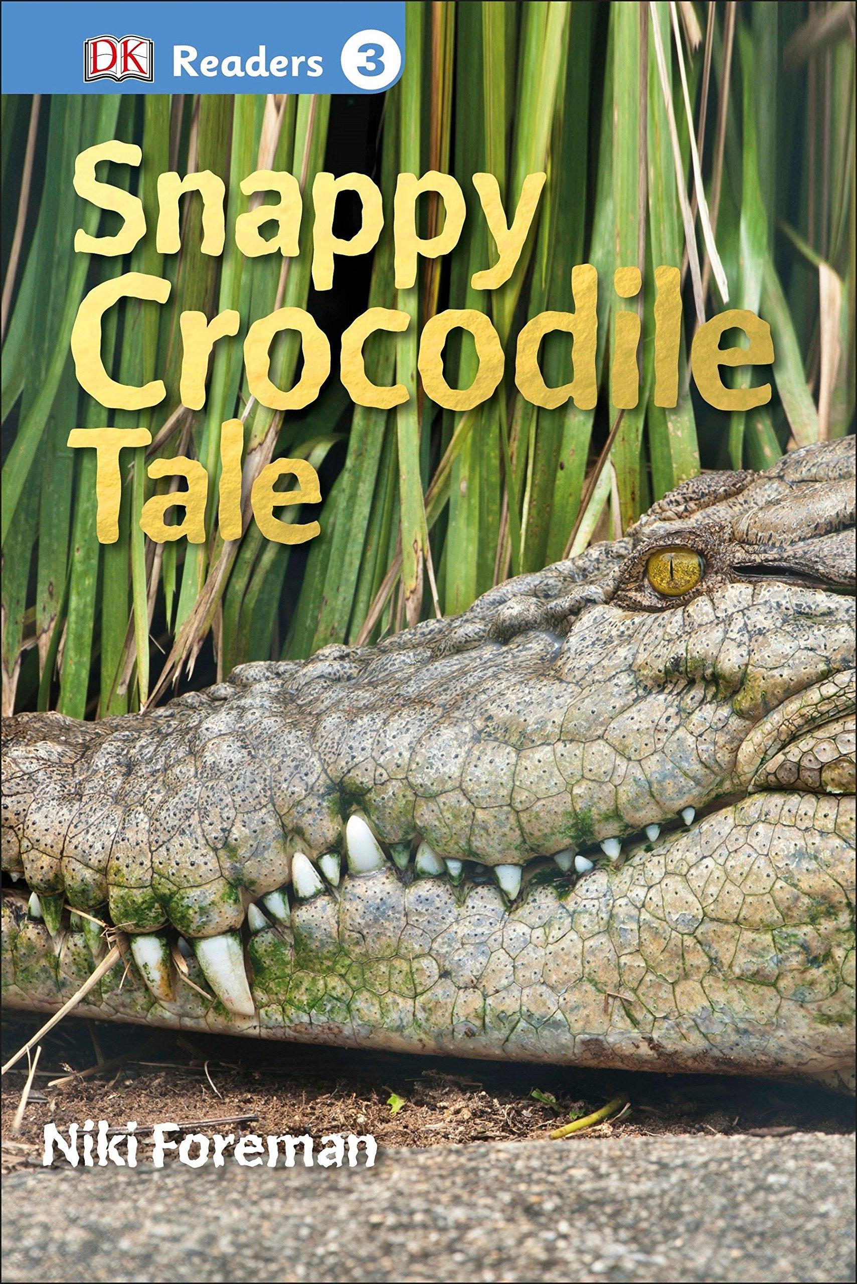 DK Readers L3: Snappy Crocodile Tale by DK Children (Image #1)