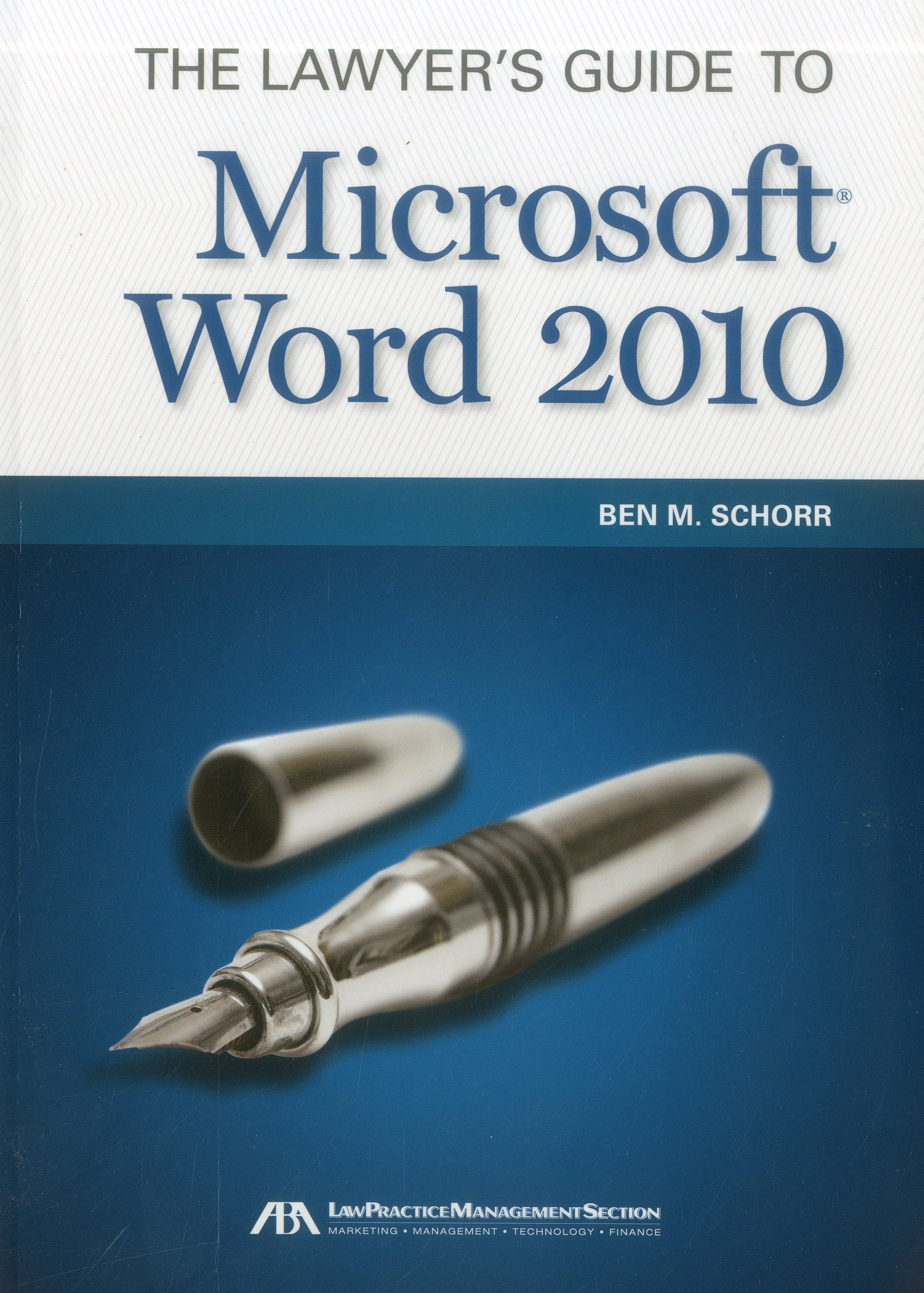The Lawyer's Guide to Microsoft Word 2010 pdf