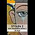 Stolen 2: Dark Necessities Series
