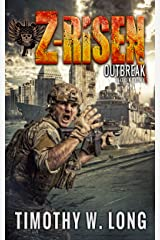 OUTBREAK: A Military Zombie Thriller Series (Z-Risen Book 1) Kindle Edition