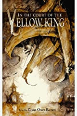 In the Court of the Yellow King Kindle Edition