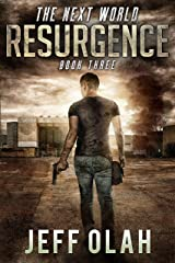 The Next World - RESURGENCE - Book 3 - (A Post-Apocalyptic Thriller) Kindle Edition