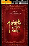 Der Totengräbersohn: Buch 1 (German Edition)