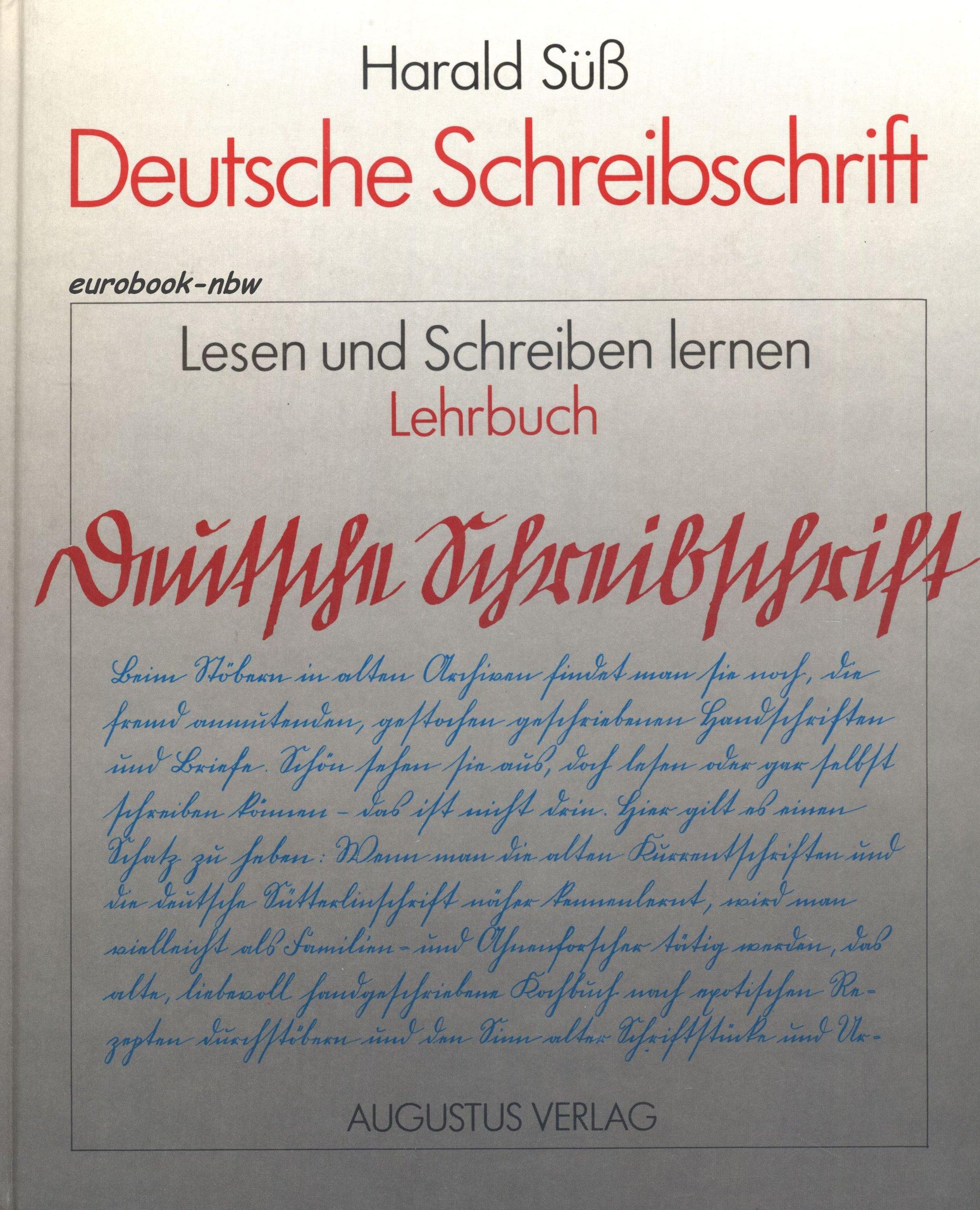 Deutsche Schreibschrift. Lesen und Schreiben lernen. Lehrbuch