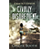 Civilly Disobedient (Calm Act Genesis Book 1)