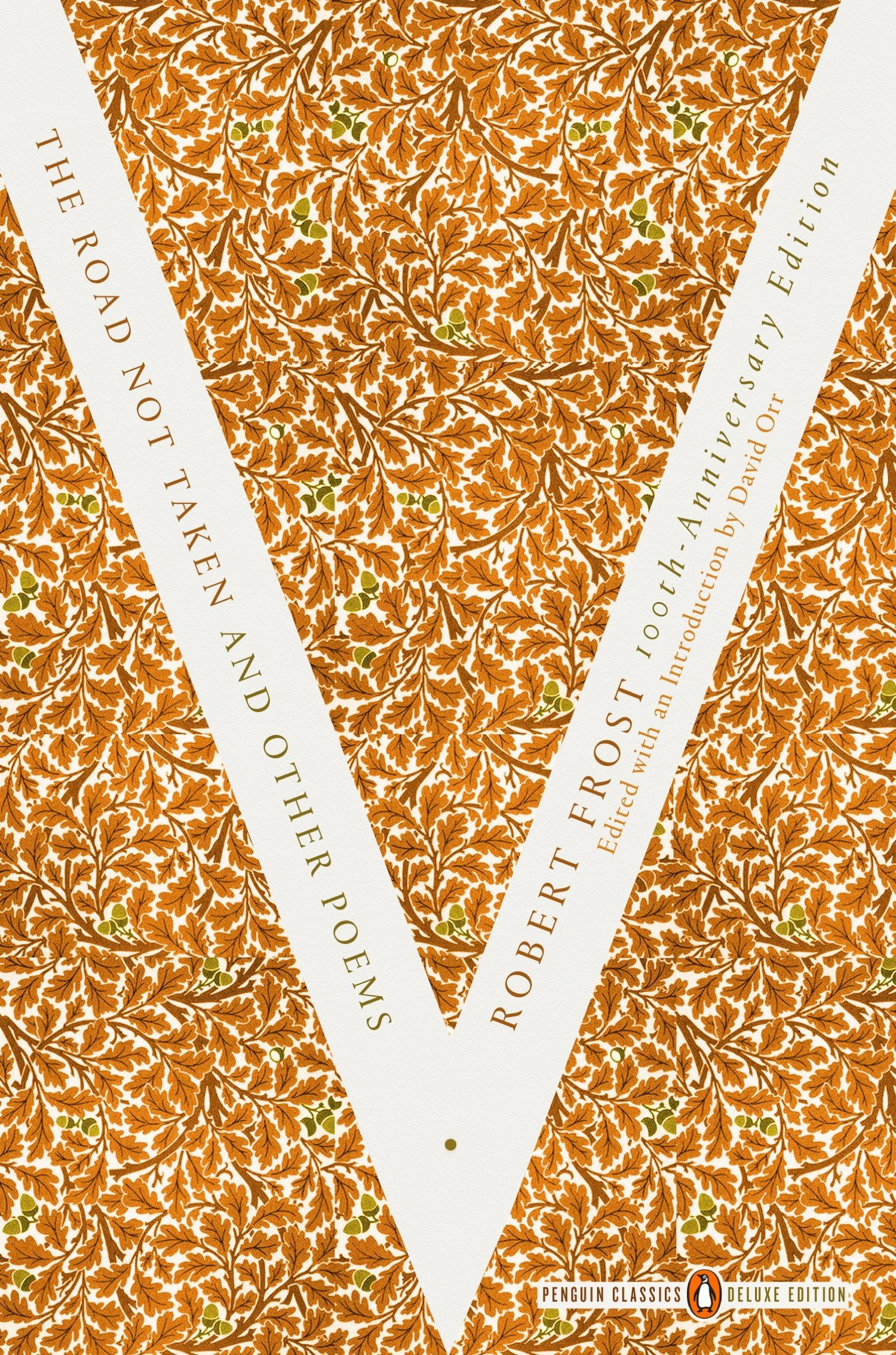 The Road Not Taken And Other Poems   Penguin Classics Deluxe Edition