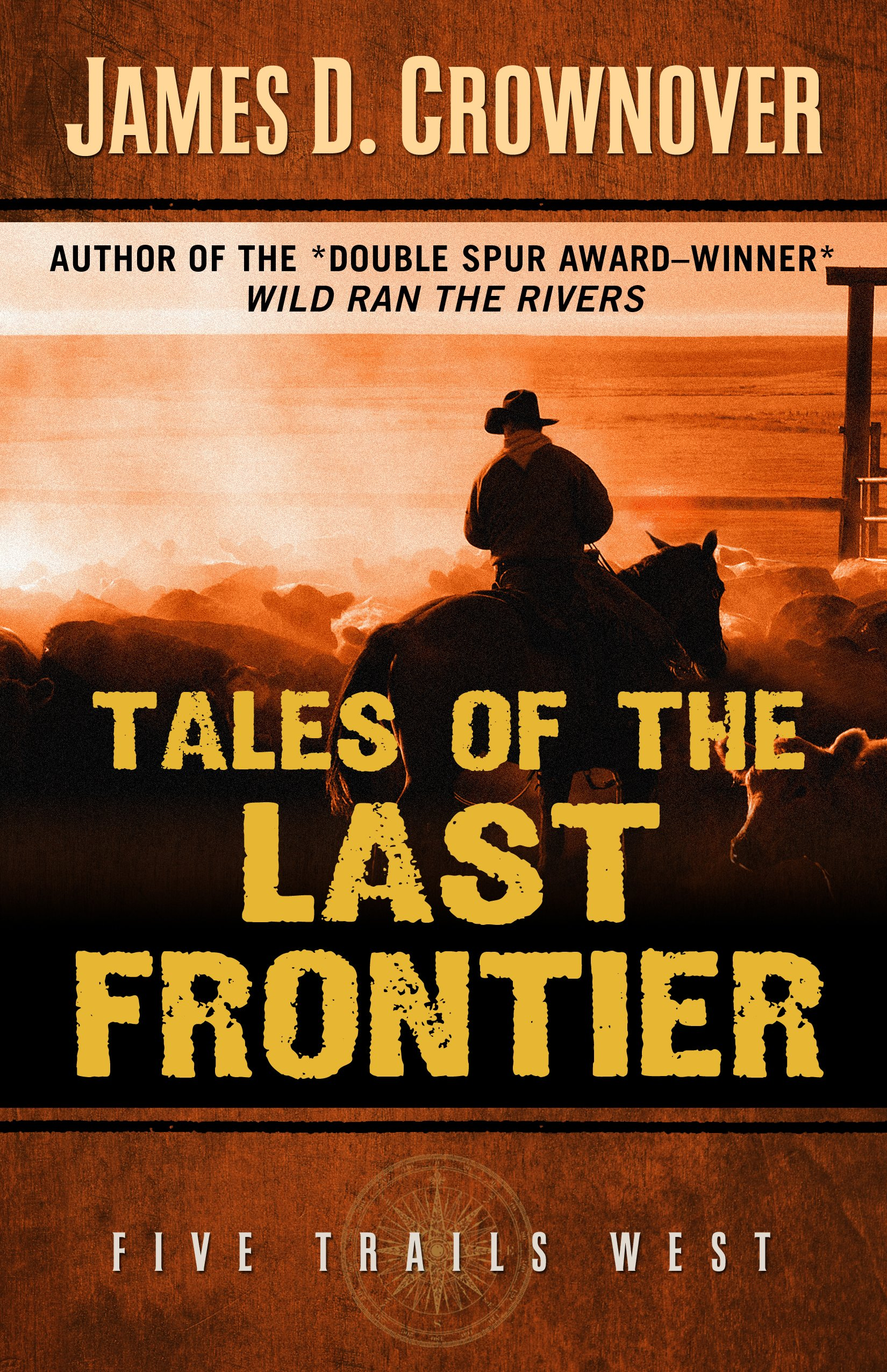 Download Tales of the Last Frontier (Five Trails West) pdf