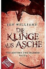 Die Klinge aus Asche: Von Göttern und Drachen - Band 4 (Die Kupfer Fantasy Reihe) (German Edition) Kindle Edition
