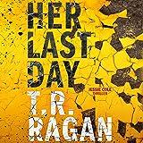 Her Last Day: Jessie Cole, Book 1
