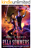 Magic Games (Dragon Born Serafina Book 2)